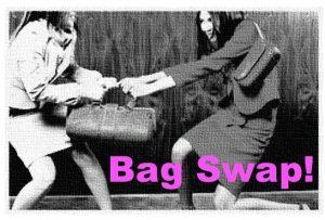 bag swap!